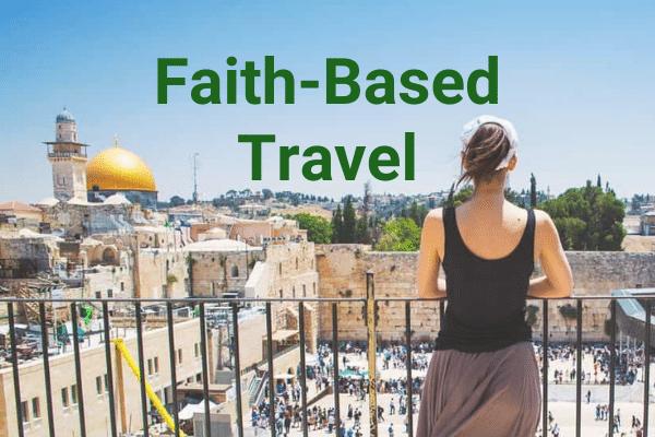 Faith-Based Travel - Total Advantage Travel Specialty