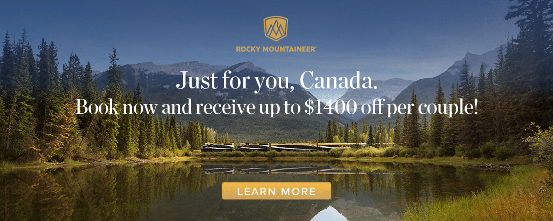 Canadian Rocky Mountains - Rocky Mountaineer - Just For You Canada