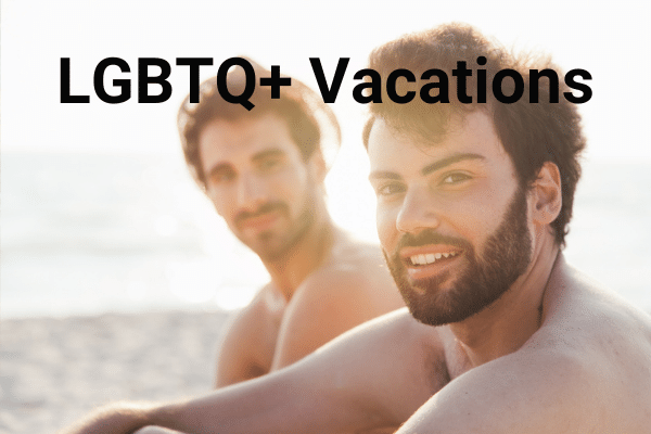 LGBTQ+ Vacations - Total Advantage Travel Toronto